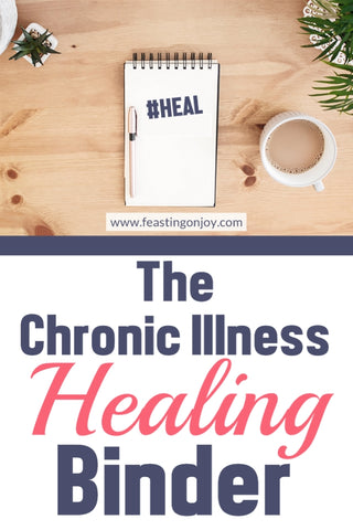 The Chronic Illness Healing Binder
