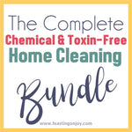 The Complete Chemical and Toxin Free Home Cleaning Kit - BUNDLE