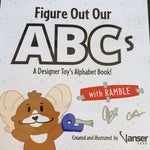 VANSER TOYS (AUTOGRAPHED) Figure Out Our ABCs with Ramble Spastic Pops