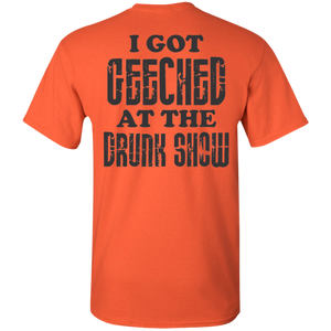 Drunk Show 2 sided Gildan 5.3 oz. T-Shirt