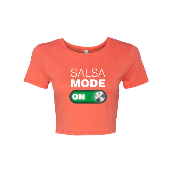 Woman's Salsa Mode On Crop Tee