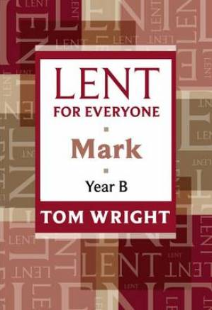 Lent for Everyone - Year B