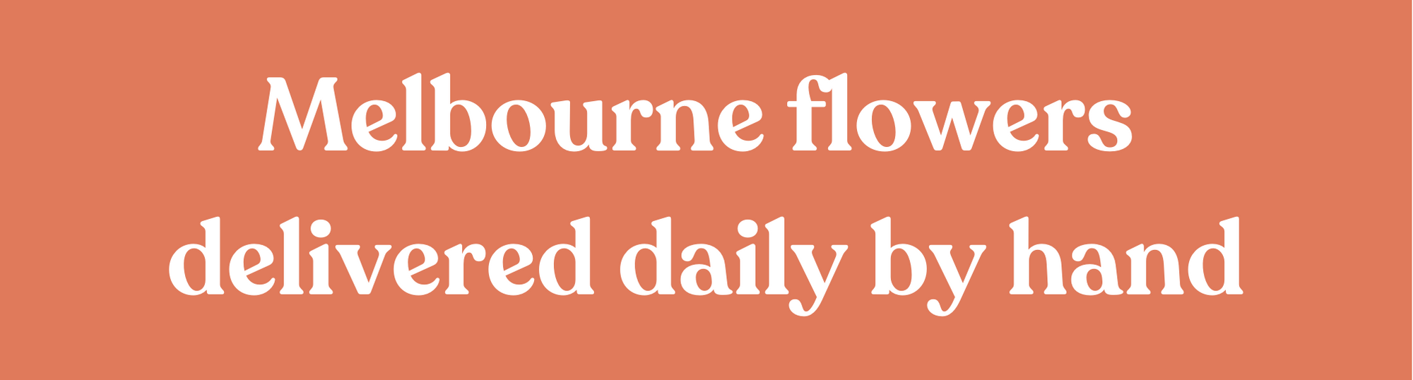 Melbourne Flower Delivery. Melbourne flowers delivered daily by hand.