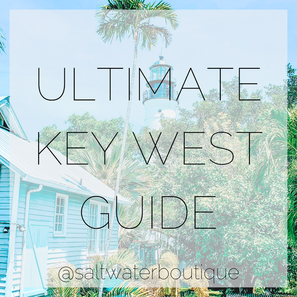 Ultimate Key West Guide