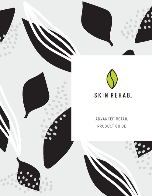Skin Rehab Advanced Retail Product Guide eBook