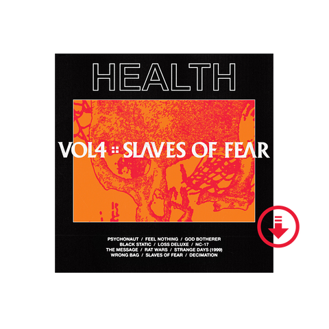 HEALTH - Vol. 4: Slaves of Fear WAV Digital Album