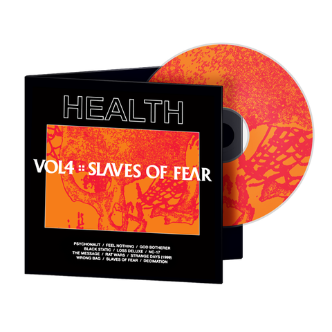 HEALTH - Vol. 4: Slaves of Fear CD + Digital Album