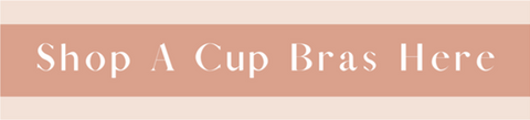 Shop A Cup Bras When Clicking This Image
