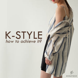 K-Style (How to Achieve It?)