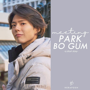 Meeting Park Bo Gum