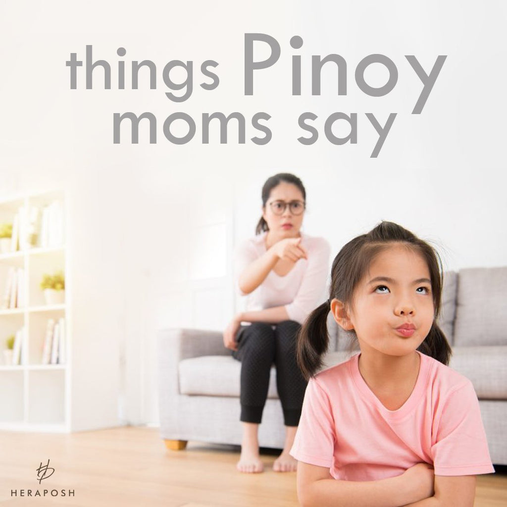 Things Pinoy Moms Say