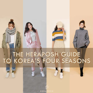 The Heraposh Guide to Korea's Four Seasons