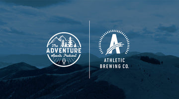 ADVENTURE GRANT! ADVENTURE SPORTS PODCAST X ATHLETIC BREWING