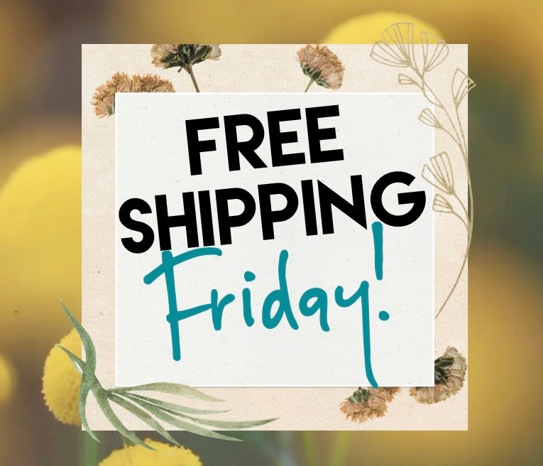 Free Shipping Friday, March 22