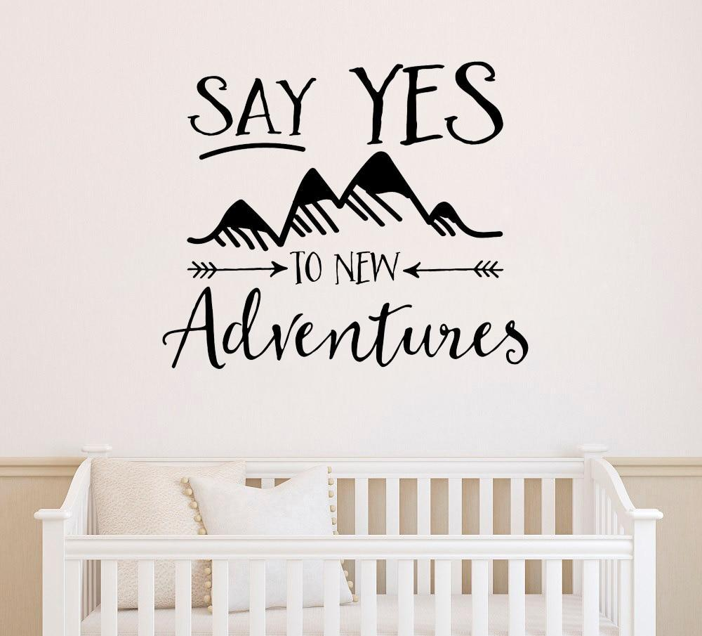 Say Yes to New Adventures  - Vinyl Wall Decal Quote - 2 Sizes