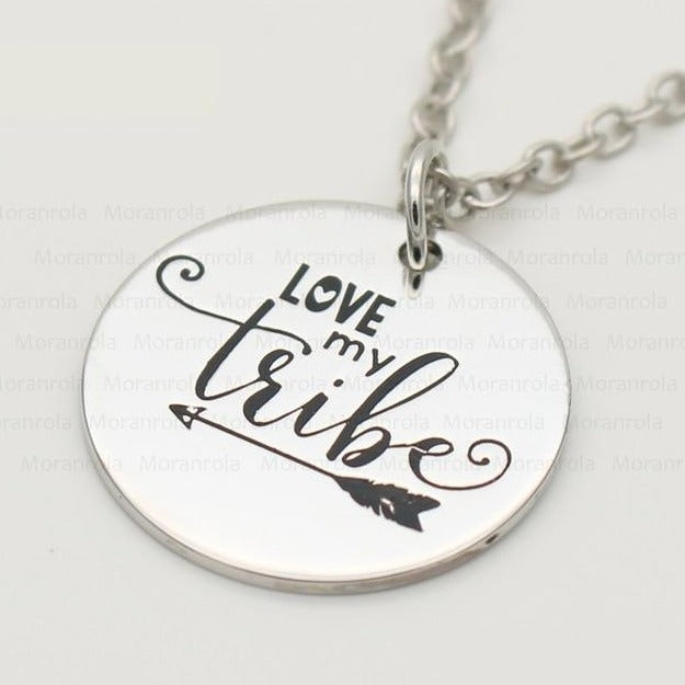 "Love my Tribe - Necklace 18"" or Keychain"