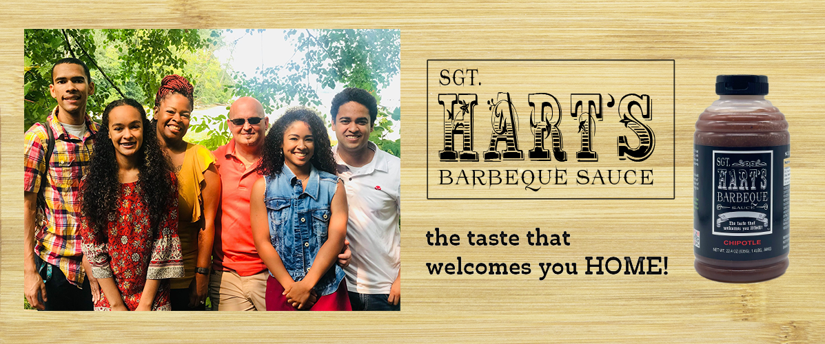 Family Buisness product SGT Hart's Barbecue Sauce is the taste that welcomes you home!