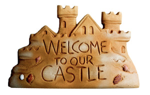 Beach House Welcome To Our Castle Sign
