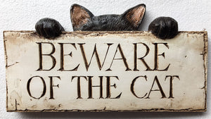 Beware of the Cat  Sign #553A