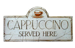Cappuccino Served Here plaque
