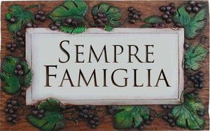 Family is Forever Italian Sign  item 652D