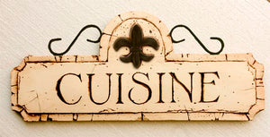 French Country Kitchen decor Cuisine sign with Fleur De Lis Accent  item 538B