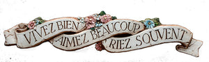 French Wall Decor Sign Live Well Love Much Laugh Often