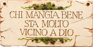 Italian and Tuscan Kitchen Decor Sign  item 670