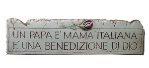 Italian Wall sign for Italian  Mama and Papa  item 655a