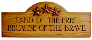 Land of the Free,Because of the Brave patriotic wall plaque