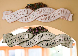 Live Well Love Much Laugh Often wall decor