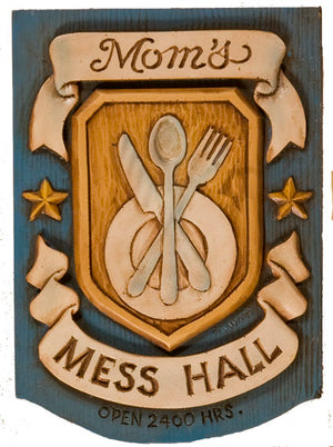 Kitchen Sign Mom's Mess Hall    item 787