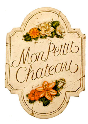 My Little Chateau French Decor Sign  item 590