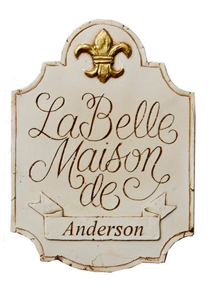 Personalized French House Sign La Belle Maison