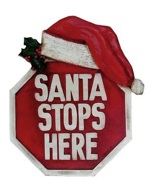 Santa Stops Here christmas plaque