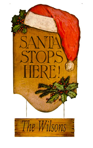 Santa Stops Here Christmas Sign