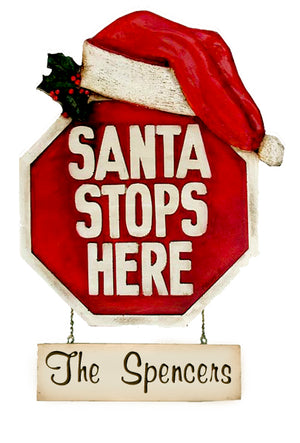 Santa Stops Here, Personalized Christmas Sign