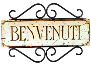 Tuscan Wrought Iron Wall Decor Benvenuti plaque