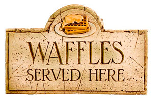 Waffles Served Here Breakfast Sign