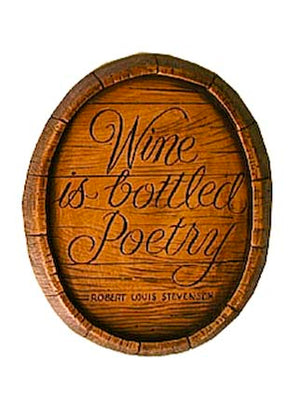 Wine is Bottled Poetry wall plaque sign