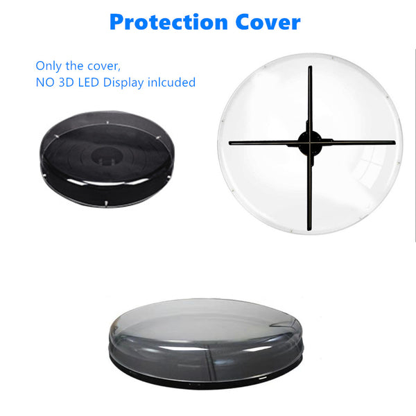 Acrylic Protection Cover for 3D Hologram Fan LED Display Fit For 42cm/50cm/65cm/70cm LED Fan Display