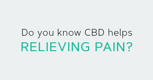 Do you know CBD help relieving pain?