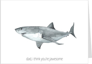 Dad, I Think You're Jawesome Card