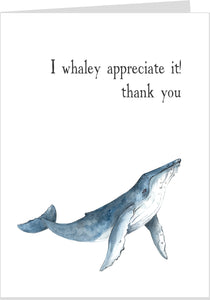 I Whaley Appreciate It, Thank You Card
