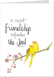 A Sweet Friendship Refreshes The Soul Card
