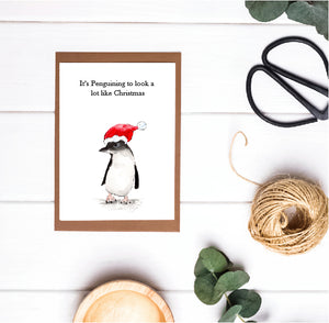 Christmas Pun Card - It's Penguining to Look a Lot Like Christmas
