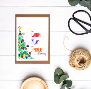 Christmas Card - We Laugh We Play We Jingle All The Way