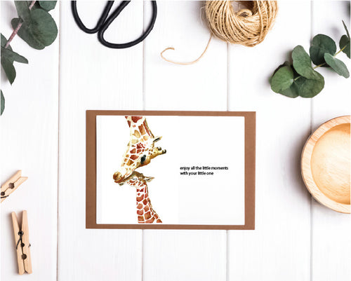 Enjoy All The Moments With Your Little One Giraffe Card