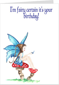 Fairy Certain It's Your Birthday Fairy Card