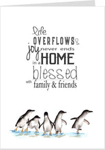 Life Overflows & Joy Never Ends Penguin Card